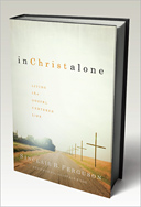 In Christ Alone by Sinclair Ferguson